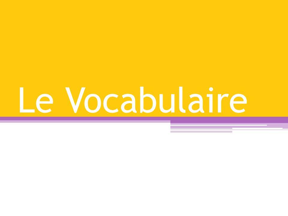 Le Vocabulaire