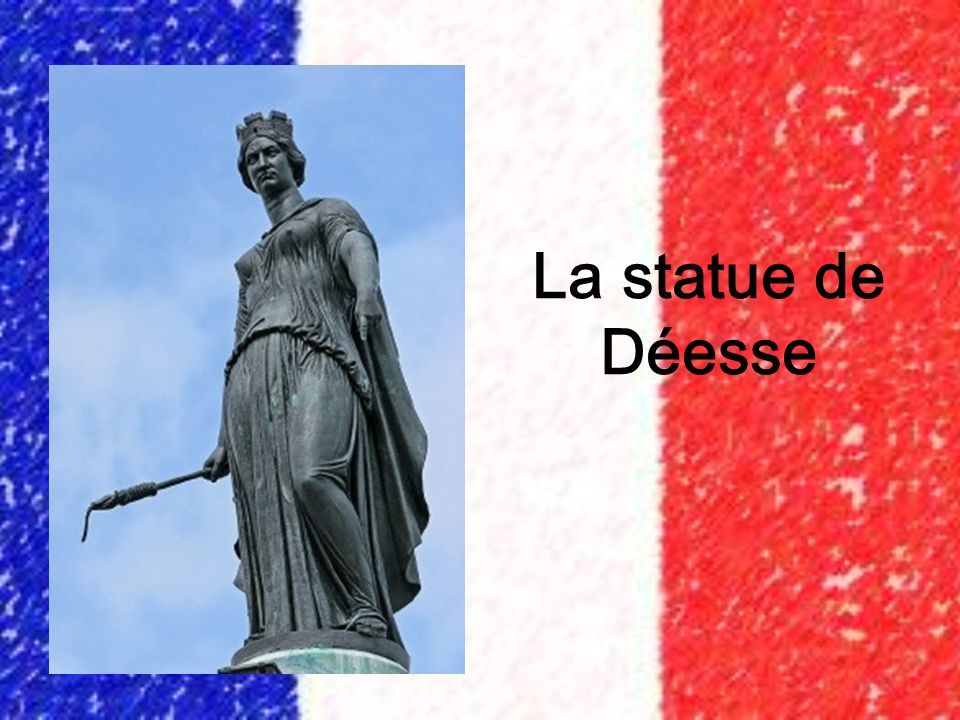 La statue de Déesse