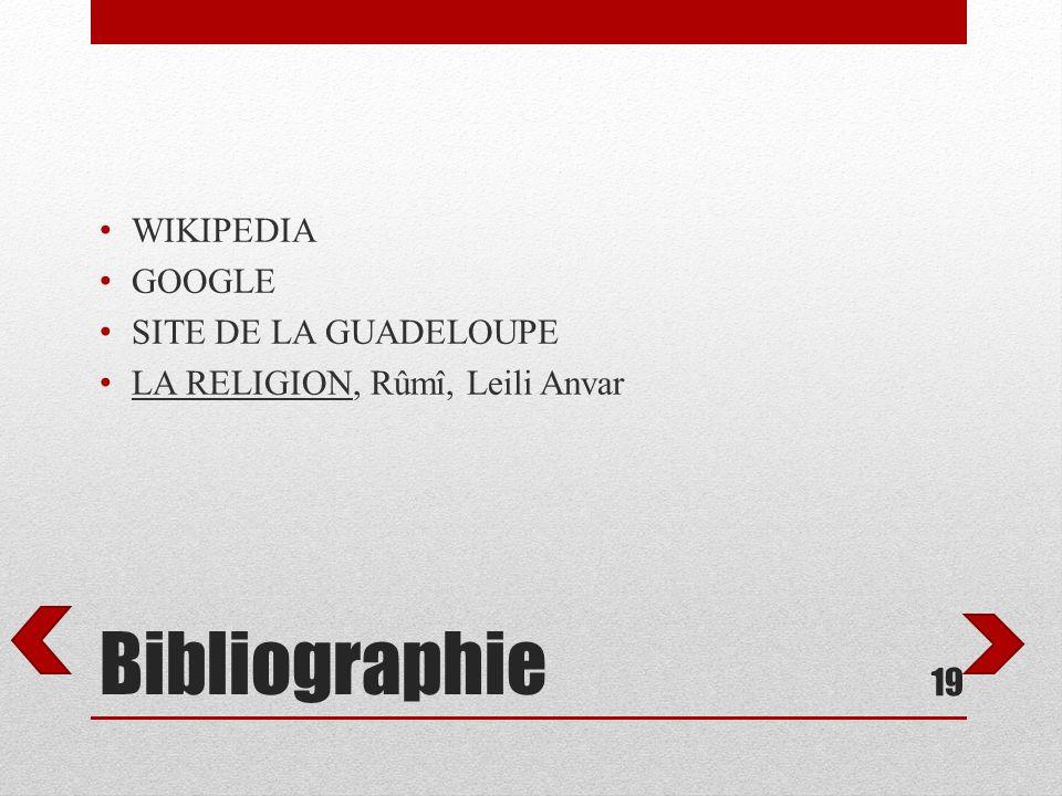 Bibliographie WIKIPEDIA GOOGLE SITE DE LA GUADELOUPE LA RELIGION, Rûmî, Leili Anvar 19