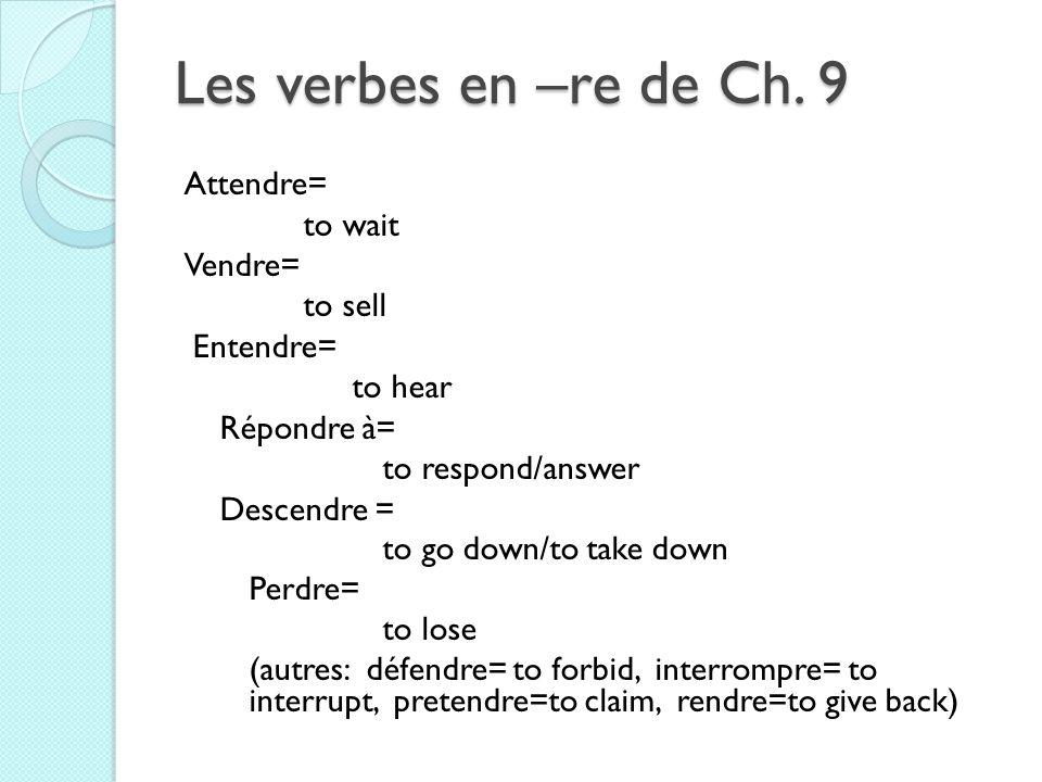 Les verbes en –re de Ch.