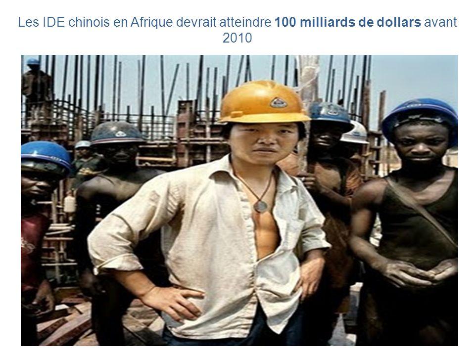 Les IDE chinois en Afrique devrait atteindre 100 milliards de dollars avant 2010