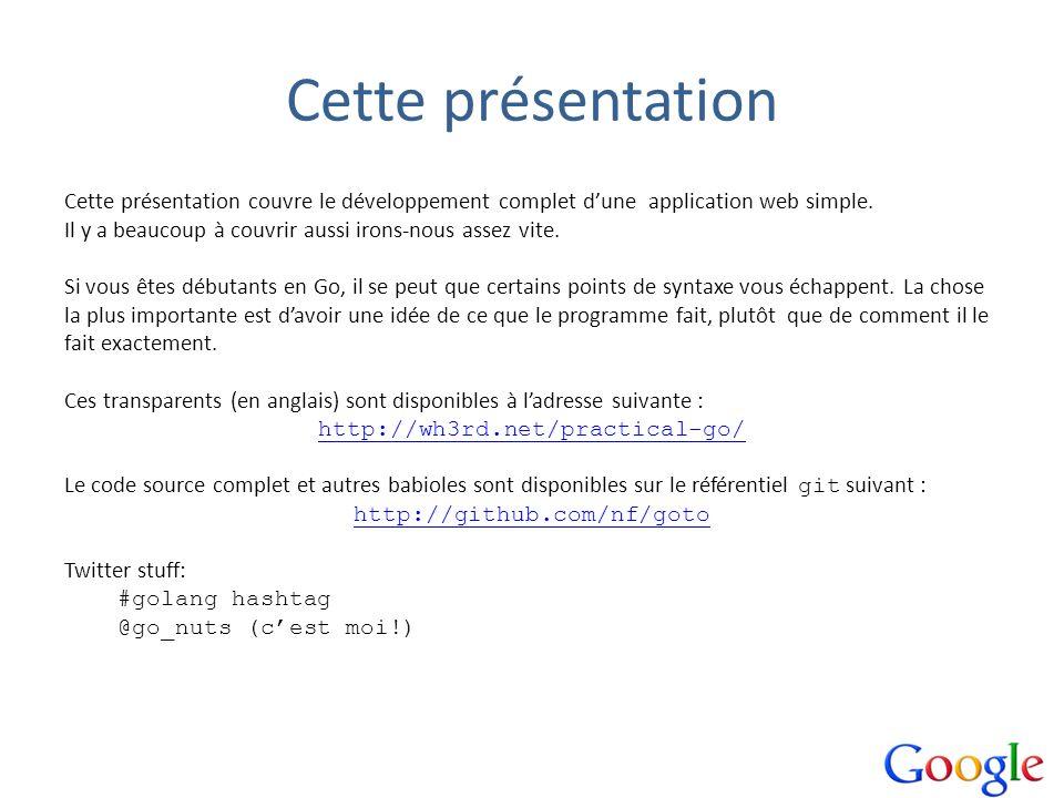 Cette présentation Cette présentation couvre le développement complet dune application web simple. Il y a beaucoup à couvrir aussi irons-nous assez vi