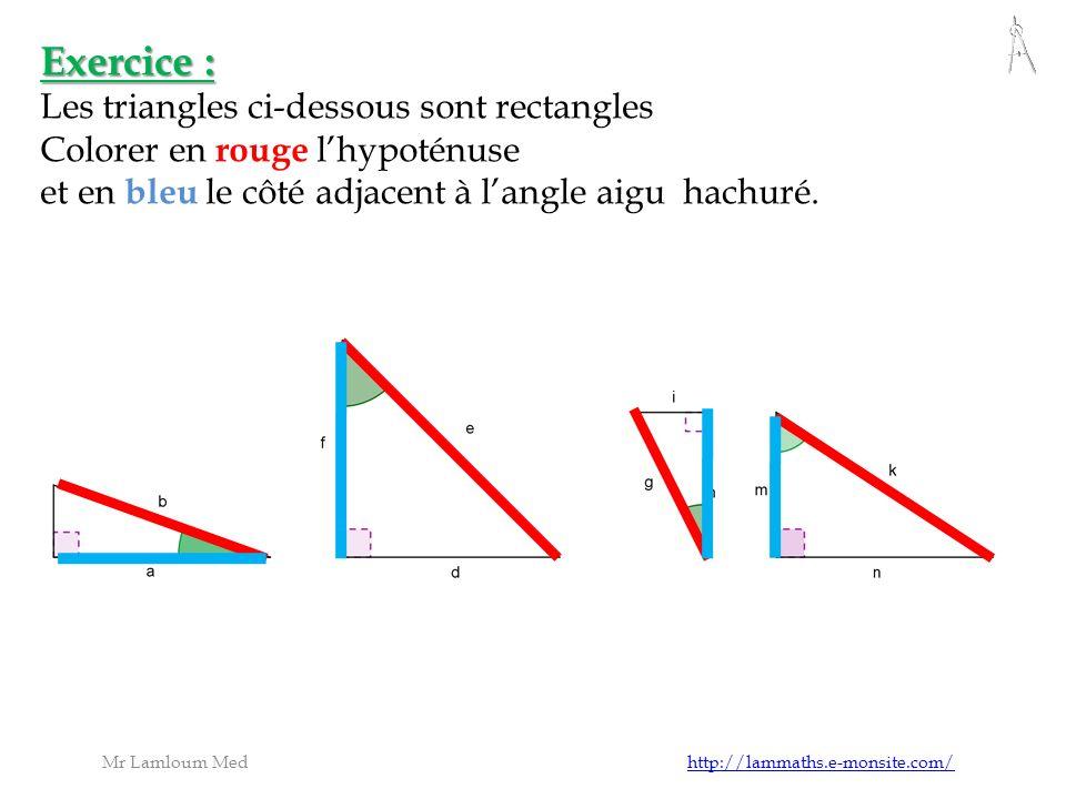 Activité : 2) Cosinus dun angle aigu 1) Construire un triangle ABC rectangle en A tel que 2) Mesurer lhypoténuse et le côté adjacent à ABC et calculer le rapport : ABC = 60 ° 3) Comparer votre résultat avec les résultats de tes camarades et conclure Mr Lamloum Med http://lammaths.e-monsite.com/http://lammaths.e-monsite.com/ 3,6 7,2 AB3,6 BC7,2 AB BC 0,5 Mesure côté adjacent=…....