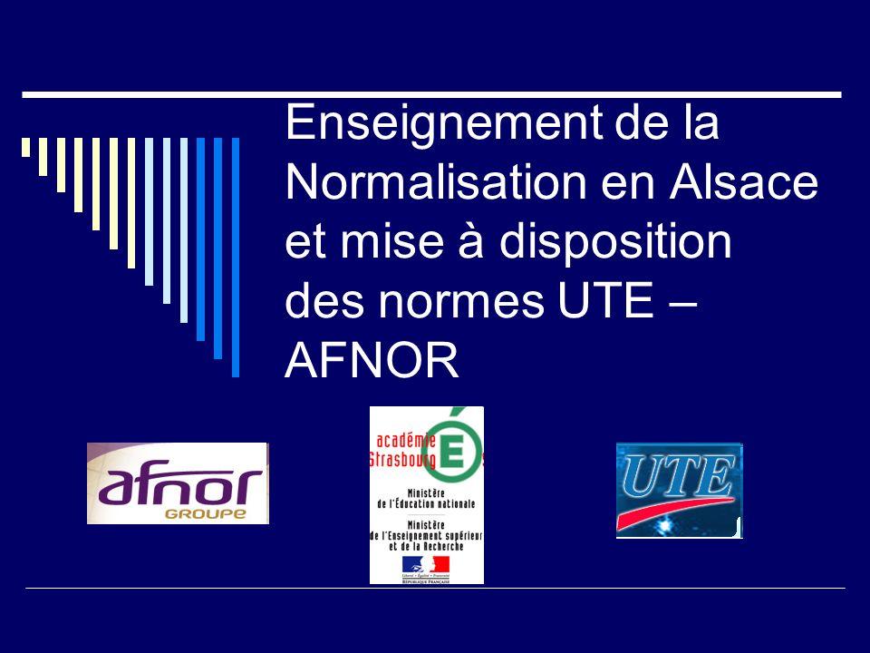 Convention Éducation Nationale/AFNOR : contenu 4 axes majeurs : 1.