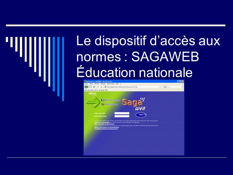 Le dispositif daccès aux normes : SAGAWEB Éducation nationale