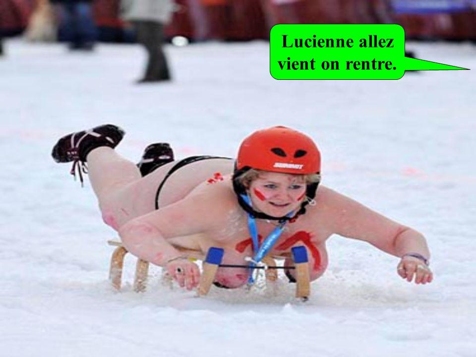 Lucienne allez vient on rentre.
