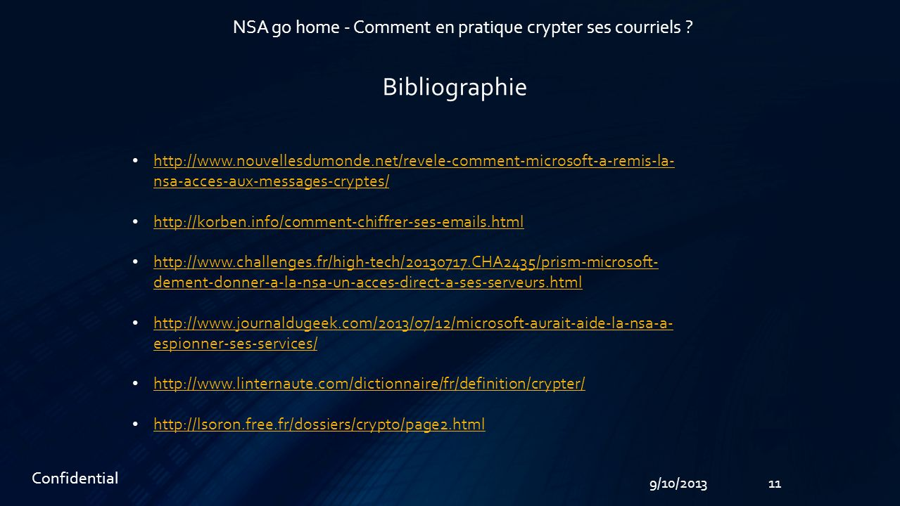 119/10/2013 NSA go home - Comment en pratique crypter ses courriels .