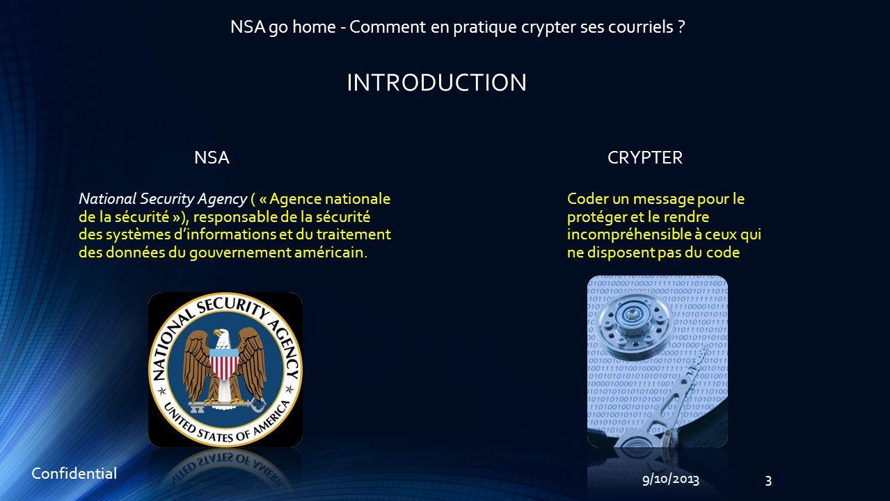 4 Confidential 9/10/2013 NSA go home - Comment en pratique crypter ses courriels .