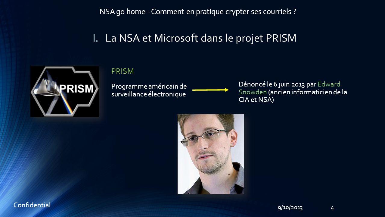 5 Confidential 9/10/2013 NSA go home - Comment en pratique crypter ses courriels .