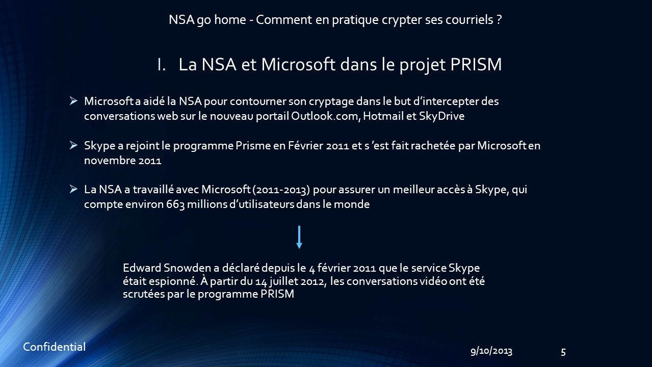 5 Confidential 9/10/2013 NSA go home - Comment en pratique crypter ses courriels .