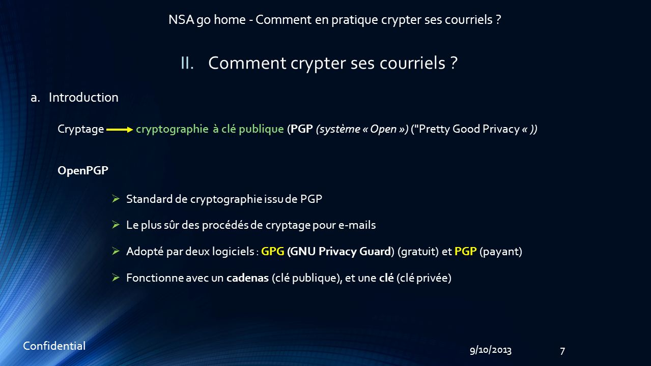79/10/2013 NSA go home - Comment en pratique crypter ses courriels .