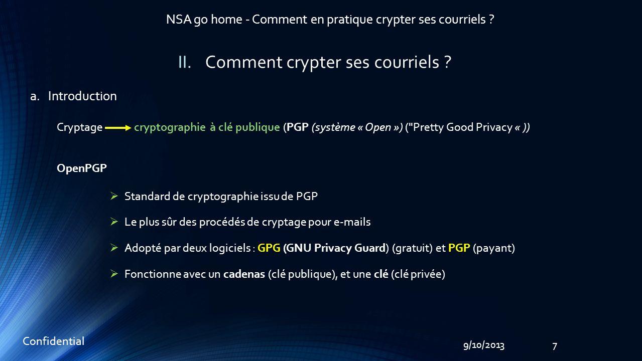 89/10/2013 NSA go home - Comment en pratique crypter ses courriels .