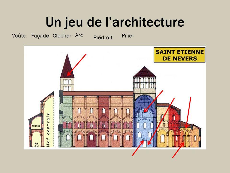 Un jeu de larchitecture Piédroit VoûteClocherFaçade Arc Pilier