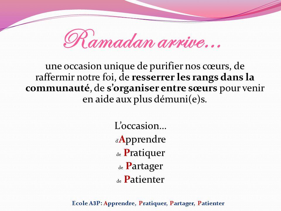 Ramadan arrive… une occasion unique de purifier nos cœurs, de raffermir notre foi, de resserrer les rangs dans la communauté, de sorganiser entre sœur