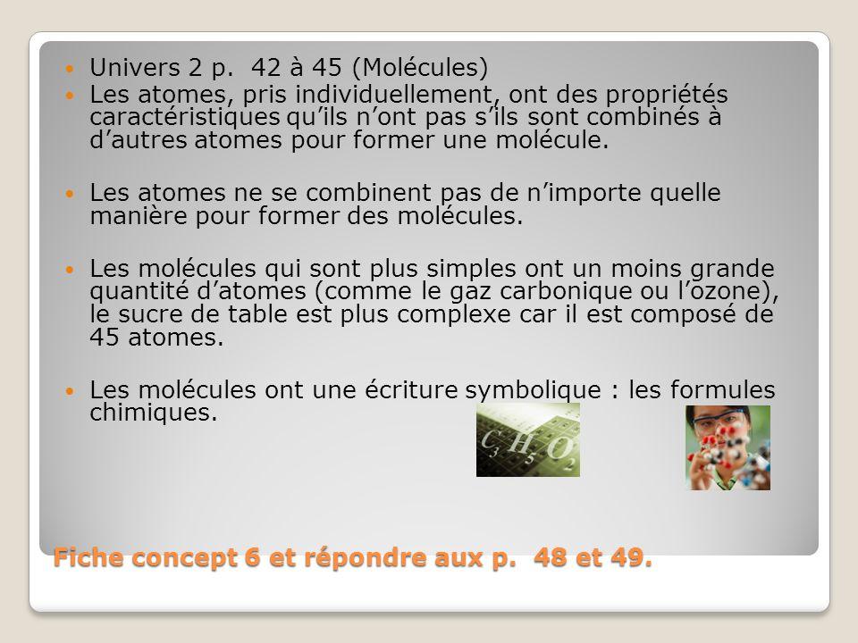 Fiche concept 6 et répondre aux p. 48 et 49. Univers 2 p.