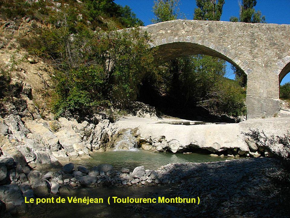 Le pont de Vénéjean ( Toulourenc Montbrun )
