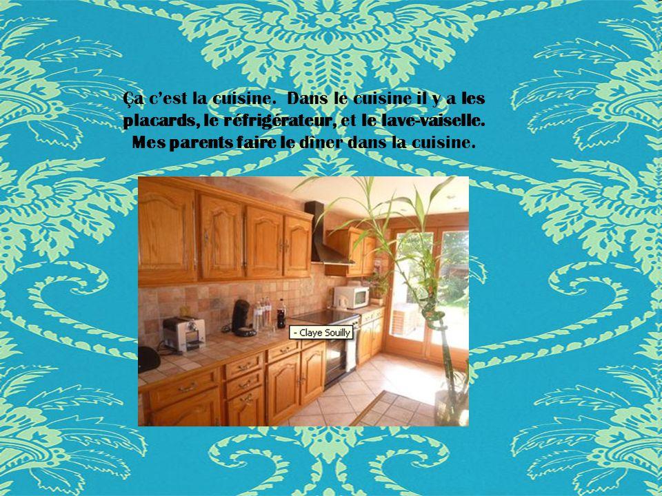 Ça cest la cuisine.Dans le cuisine il y a les placards, le réfrigérateur, et le lave-vaiselle.