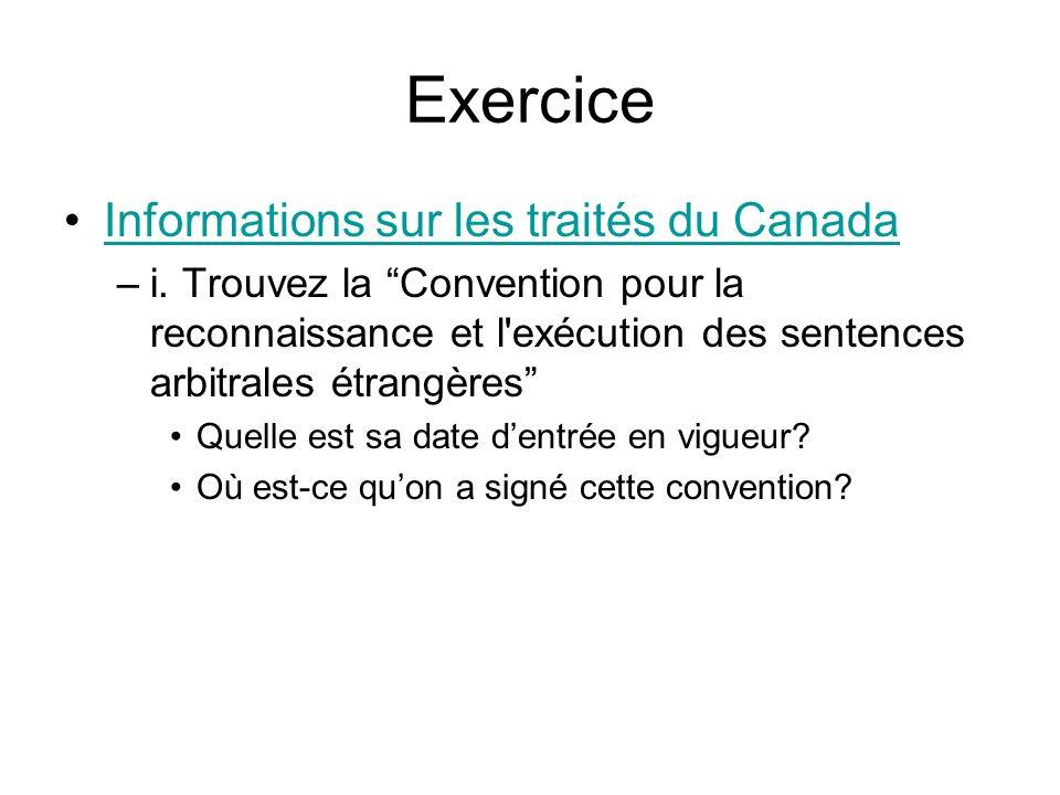 Exercice Informations sur les traités du Canada –i.