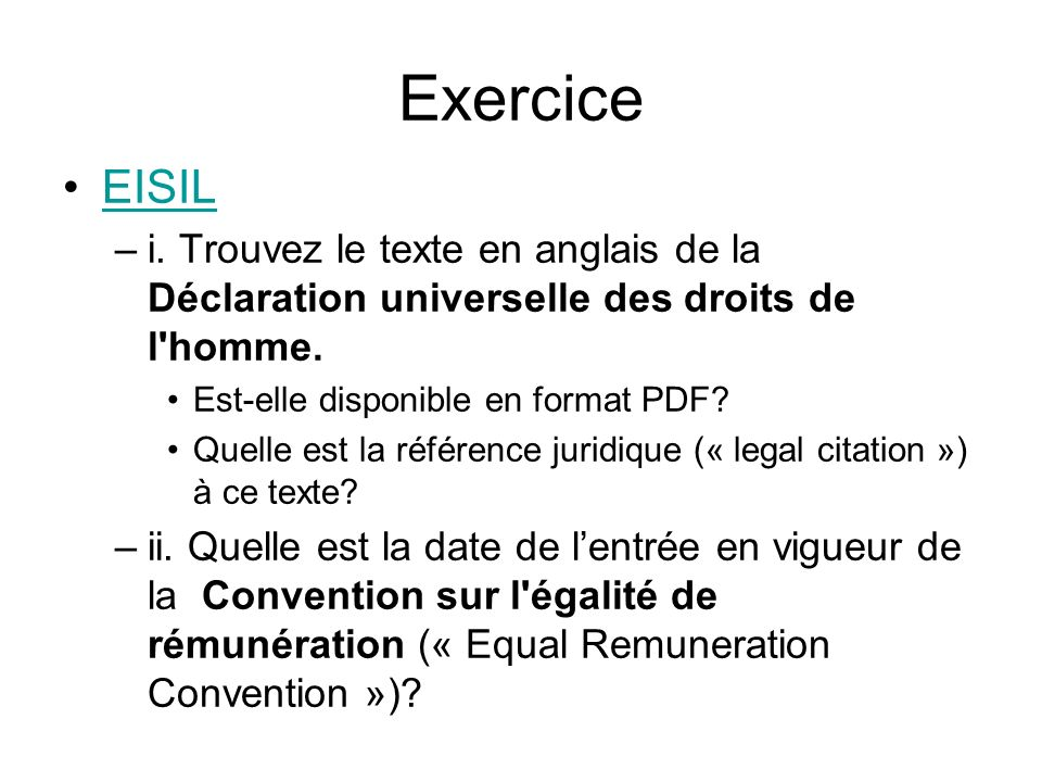 Exercice EISIL –i. Trouvez le texte en anglais de la Déclaration universelle des droits de l homme.
