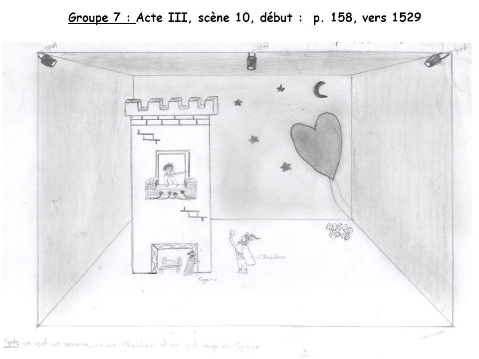 Groupe 7 : Acte III, scène 10, début : p. 158, vers 1529