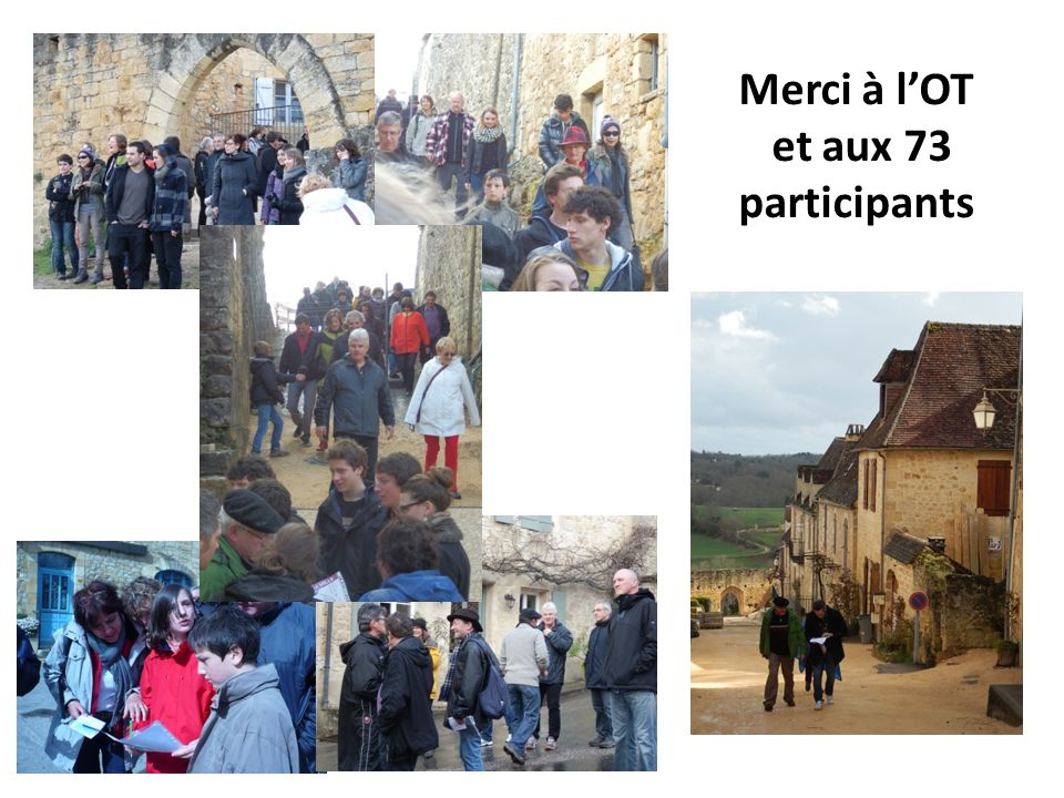 Merci à lOT et aux 73 participants