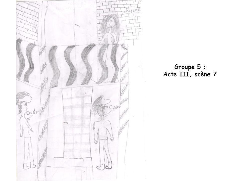 Groupe 5 : Acte III, scène 7