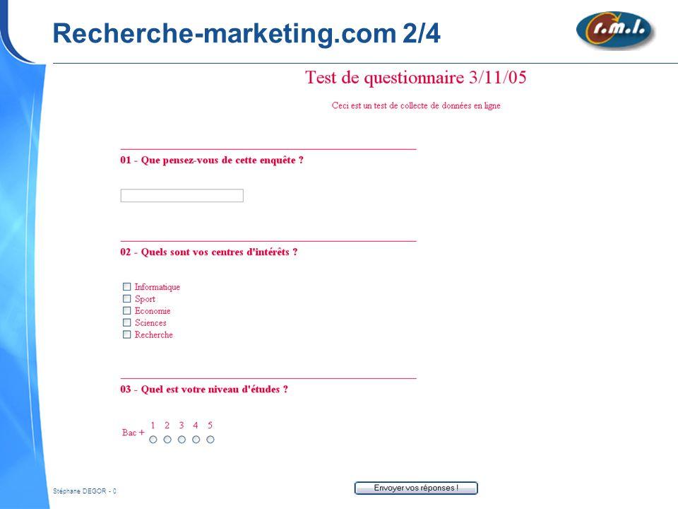 Stéphane DEGOR - 03/11/2005 – Collecte de données en ligne - 20 Recherche-marketing.com 2/4