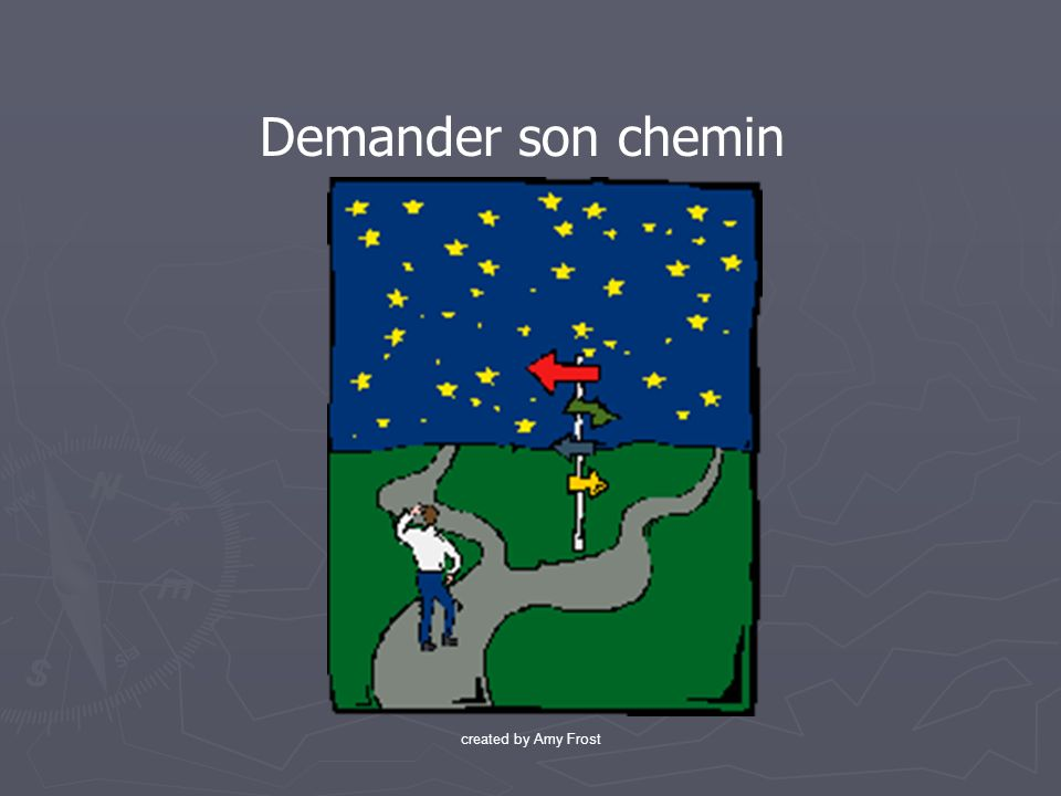 Demander son chemin created by Amy Frost