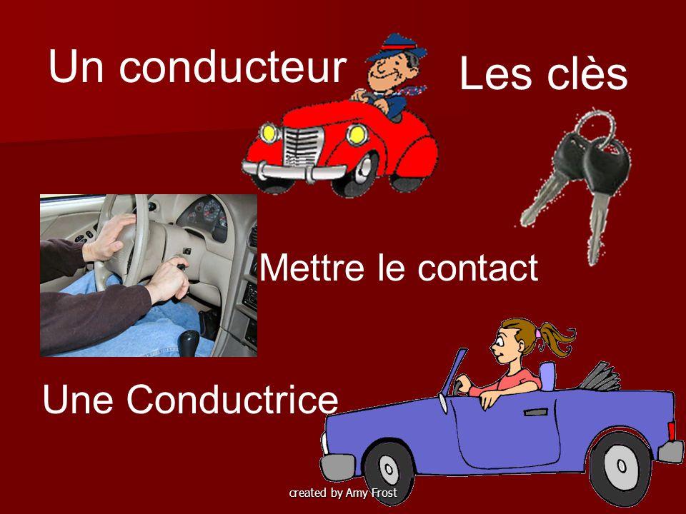 Une Conductrice Mettre le contact Les clès Un conducteur created by Amy Frost
