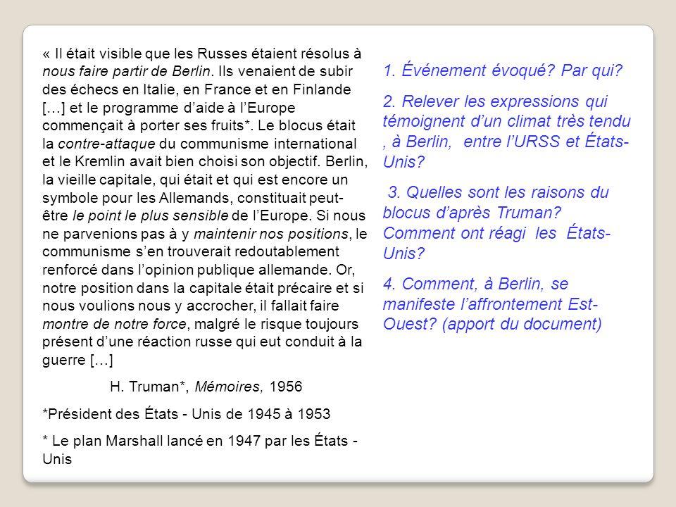 « Il était visible que les Russes étaient résolus à nous faire partir de Berlin. Ils venaient de subir des échecs en Italie, en France et en Finlande