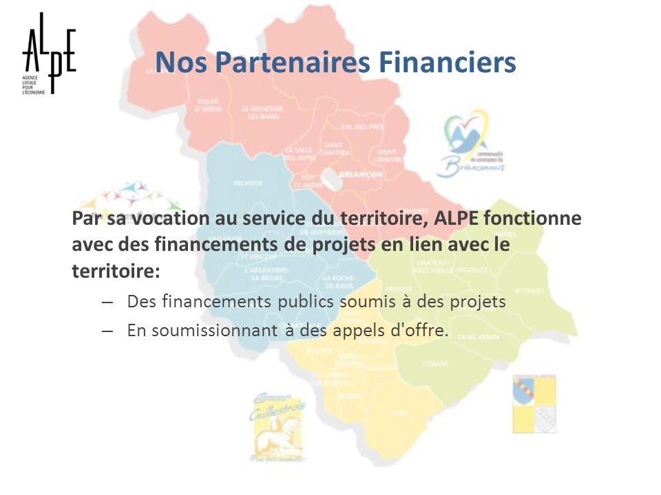 Nos Partenaires Financiers Par sa vocation au service du territoire, ALPE fonctionne avec des financements de projets en lien avec le territoire: – De