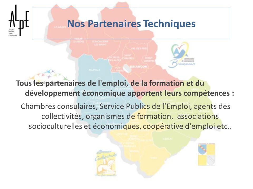 Nos Partenaires Techniques Tous les partenaires de l'emploi, de la formation et du développement économique apportent leurs compétences : Chambres con