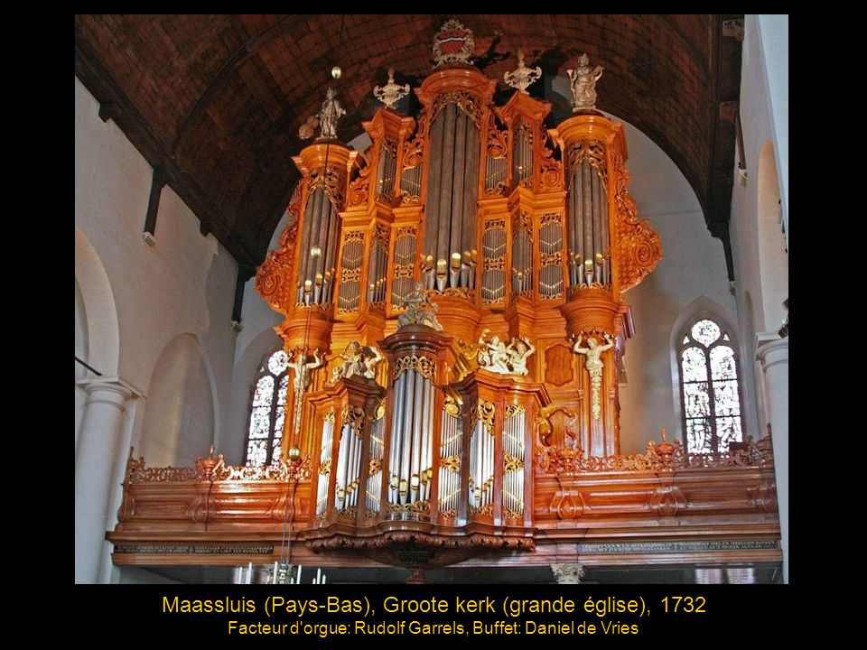Zutphen (Pays-Bas), Eglise Ste-Walburge, 1643 Facteur d orgue: Hans Henrich Bader