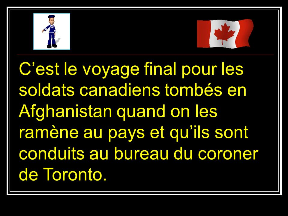 La distance entre la base de Trenton et de Toronto est de 160 kilomètres.