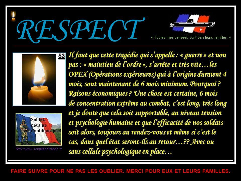 « Fermez le ban » 45 46 Commandant DUPIN 2 e REG - 34 ans (combat dcd 17-12-2010). 47 48 50 51 Maître LEFORT Commando marine - 28 ans (combat dcd 17-1