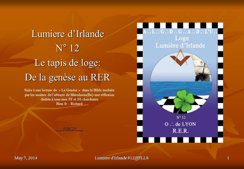 May 7, 2014May 7, 2014May 7, 2014Lumiere d'Irlande #12@FLLS1 Lumiere dIrlande N° 12 Le tapis de loge: De la genèse au RER Suite à une lecture de » La