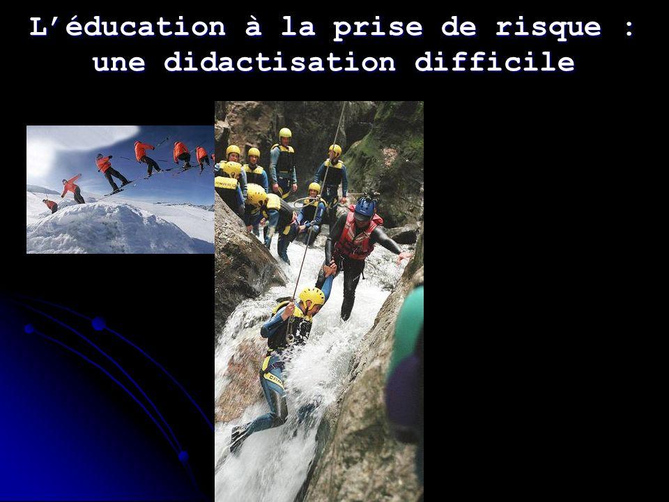 Léducation à la prise de risque : une didactisation difficile