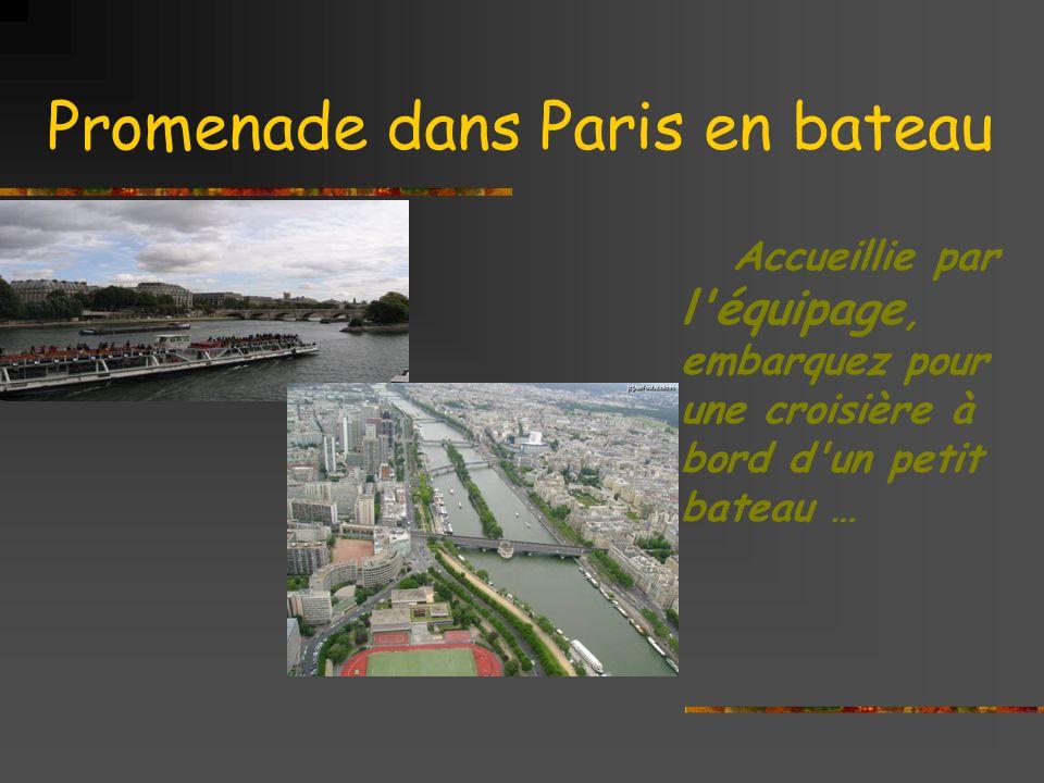 Promenade dans Paris en bateau Accueillie par l équipage, embarquez pour une croisière à bord d un petit bateau …