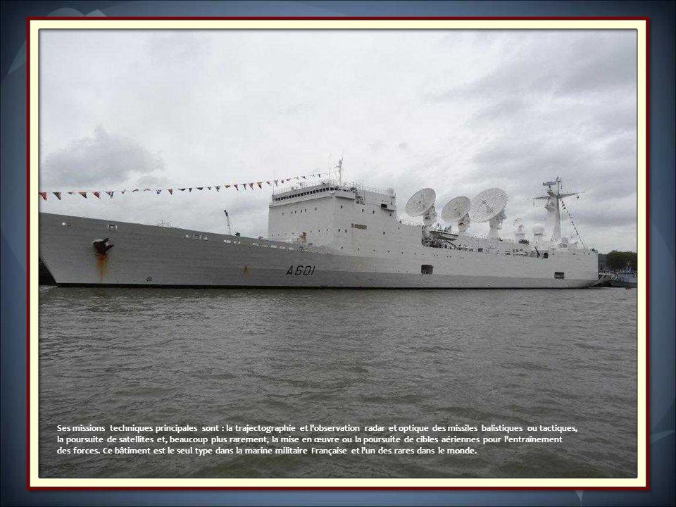 Année de lancement 1990, armé en 1992 Longueur hors-tout : 225,3 m. Construit à Saint-Nazaire Port d'attache: Brest. Le Monge Bâtiment d'essais et de