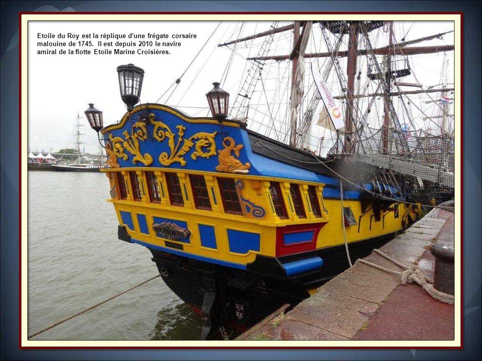 LÉtoile du Roy : Frégate corsaire Française. Trois-mâts, reproduction assez proche d'une frégate britannique de la Bataille de Trafalgar. Initialement