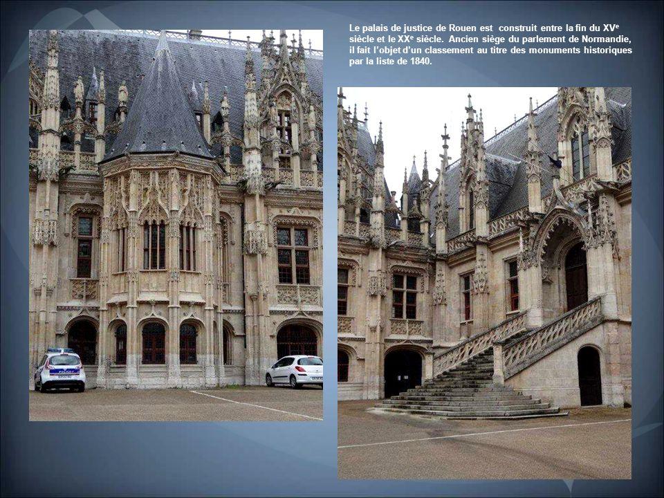 Le Palais de Justice. C'est sans conteste l'une des plus importantes et des plus belles réalisations de l'architecture civile à la fin du Moyen-Age.