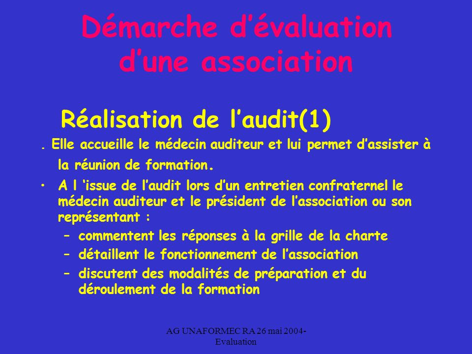 AG UNAFORMEC RA 26 mai 2004- Evaluation Démarche dévaluation dune association Réalisation de laudit(1).