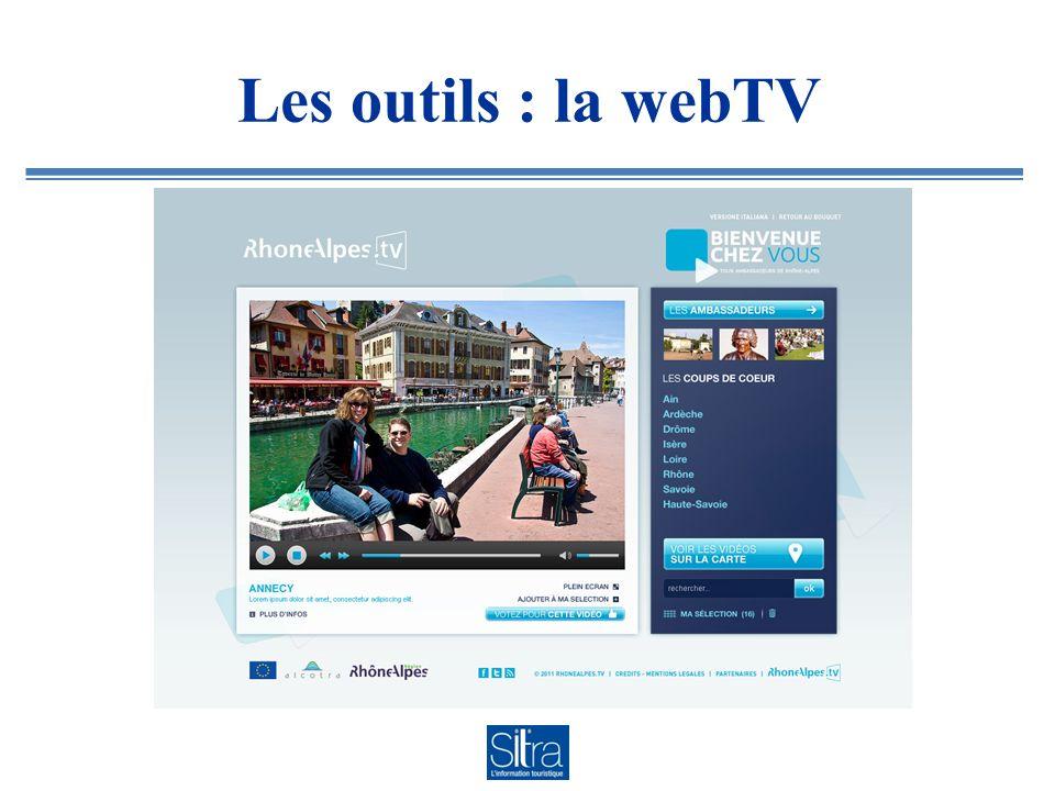 Les outils : la webTV