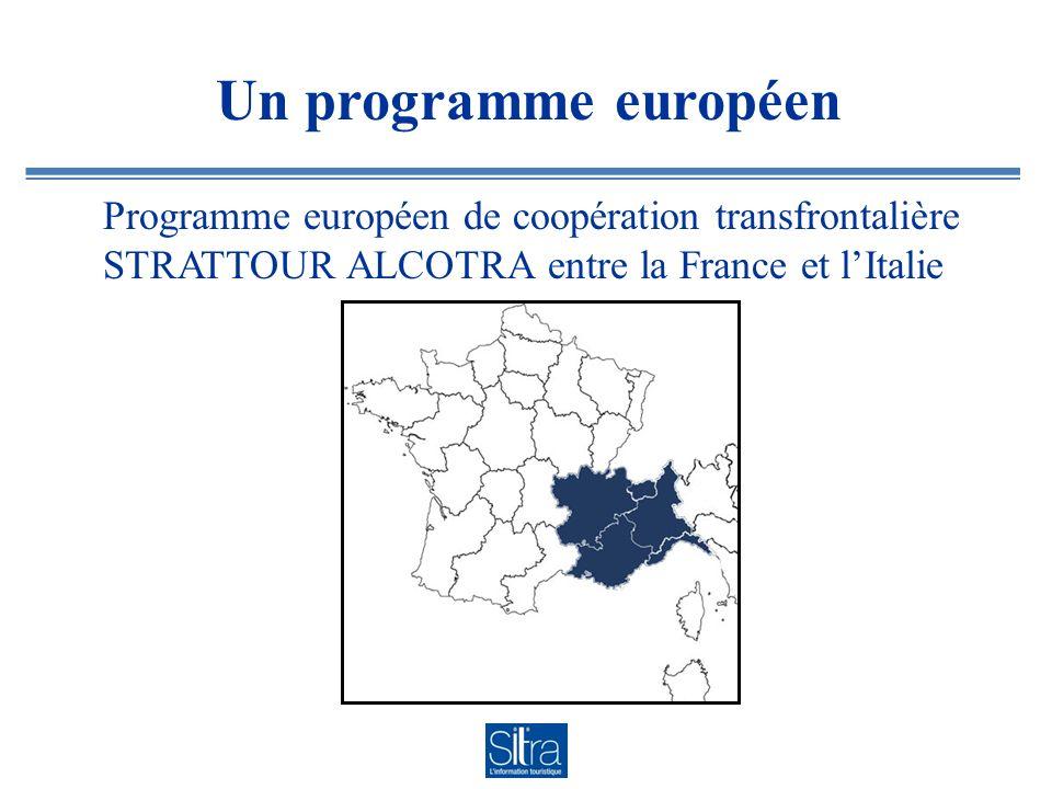 Un programme européen Programme européen de coopération transfrontalière STRATTOUR ALCOTRA entre la France et lItalie