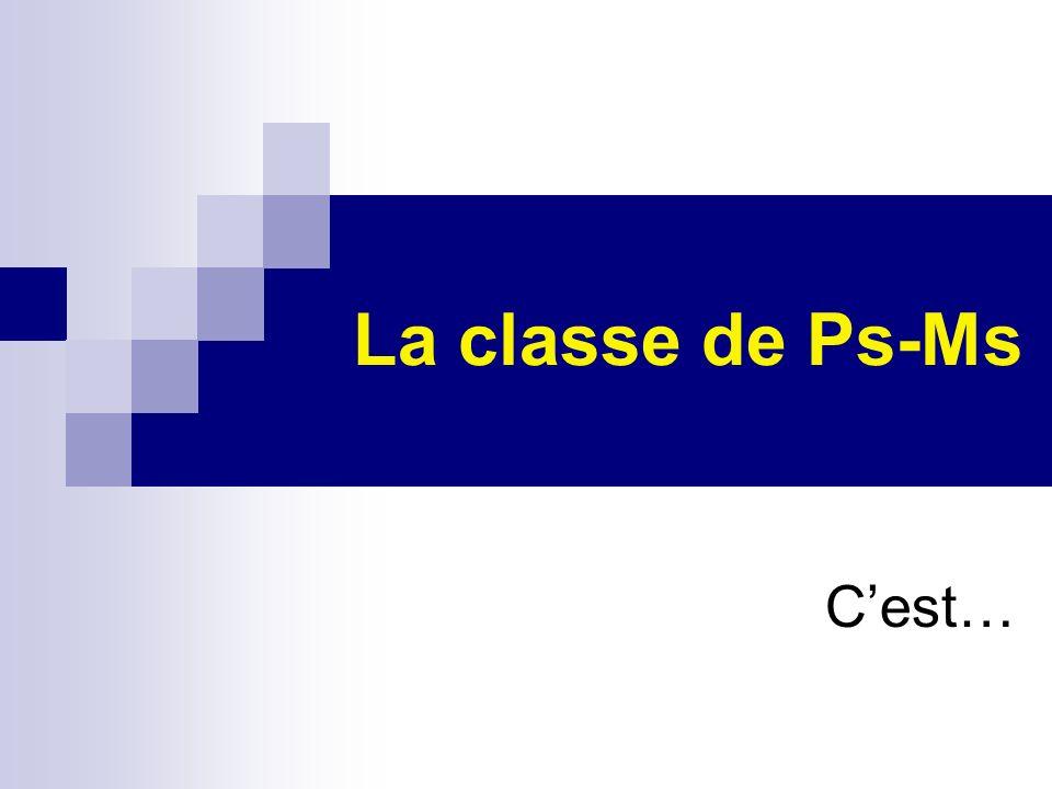 La classe de Ps-Ms Cest…