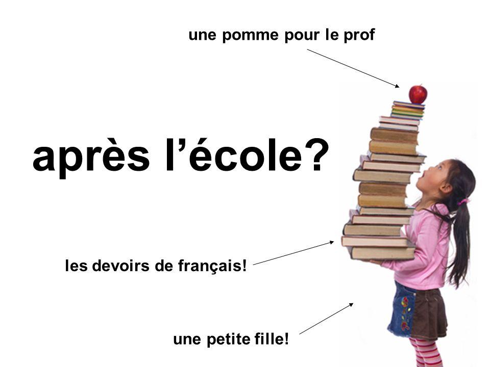 après lécole? les devoirs de français! une pomme pour le prof une petite fille!