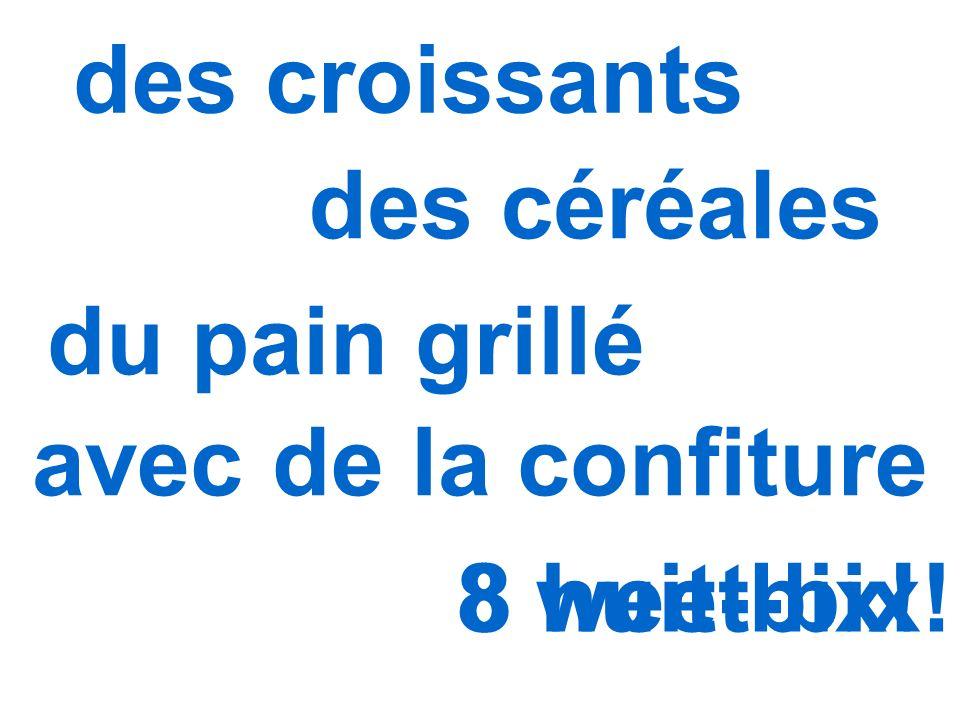 8 weet-bix! des croissants des céréales du pain grillé avec de la confiture 8 huit-bix!