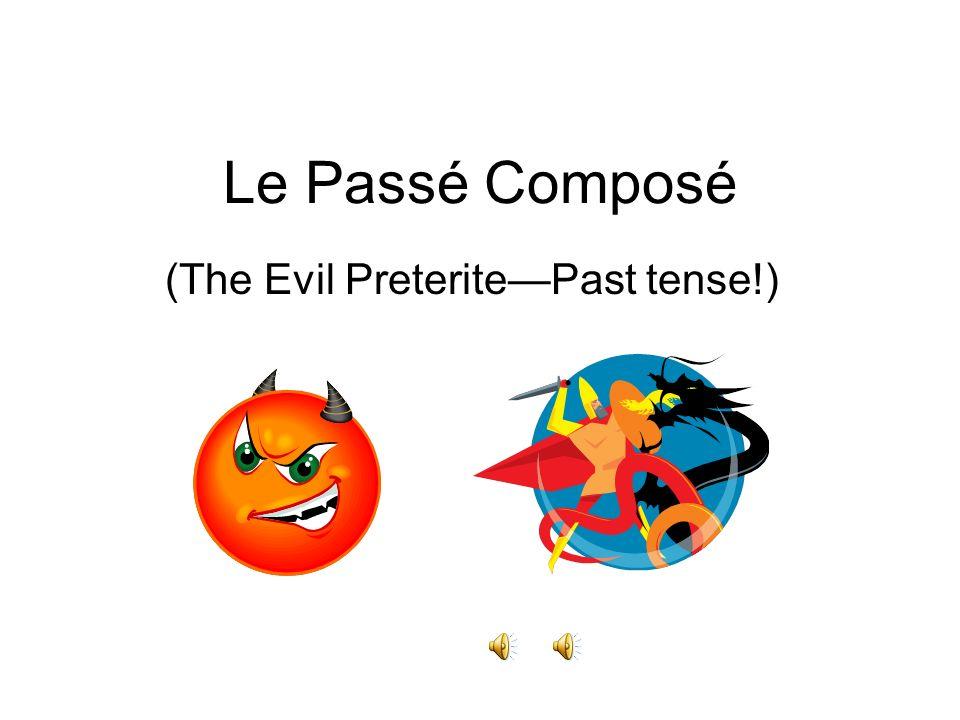 TaDa.You just conjugated a verb in the passé composé!.