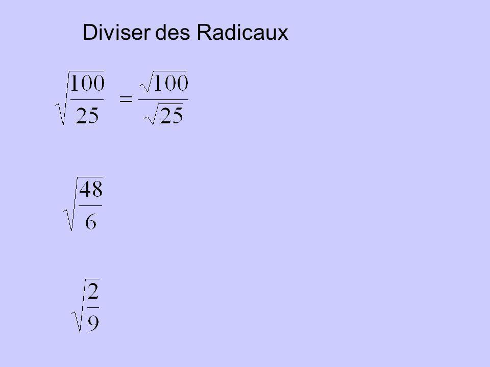 Diviser des Radicaux