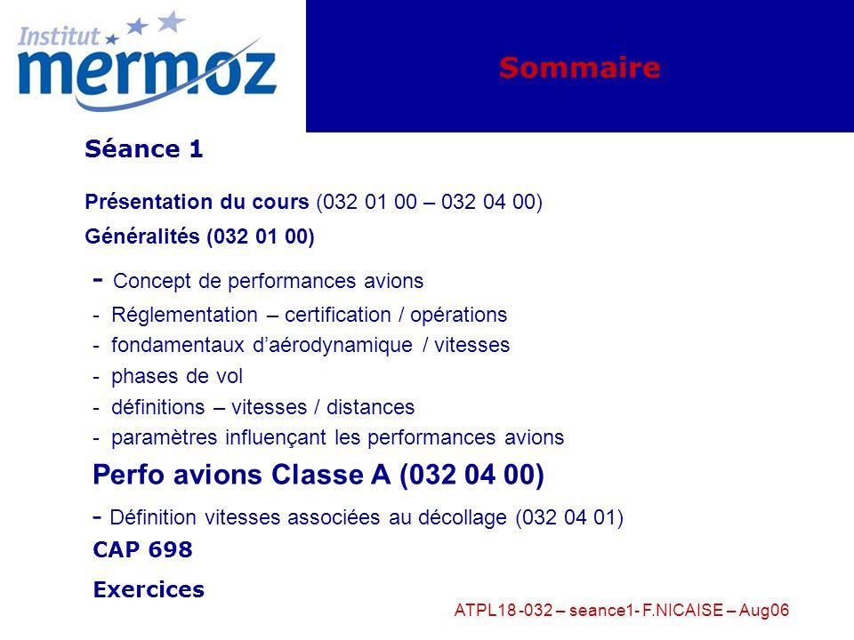 ATPL18 -032 – seance1- F.NICAISE – Aug06 Fondamentaux daérodynamique: mesure des vitesses